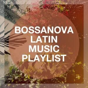 Album Bossanova Latin Music Playlist from Bossa Nova Latin Jazz Piano Collective