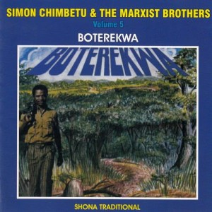 Album Boterekwa (Shona Traditional) (Volume 5) from Simon Chimbetu