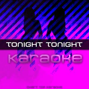 Tonight Tonight的專輯Tonight Tonight - Single