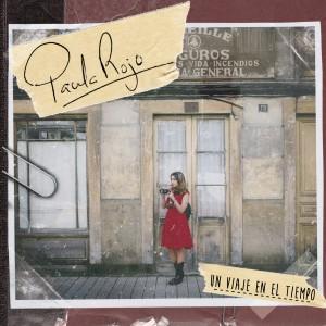 Album Un Viaje en el Tiempo from Paula Rojo