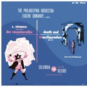 Album Strauss: Rosenkavalier Suite & Tod und Verklärung & Salomes Tanz (Remastered) from Eugene Ormandy