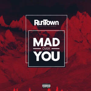 Album Mad Over you from Runtown