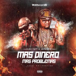 Album Mas Dinero Mas Problemas from Alex Fatt