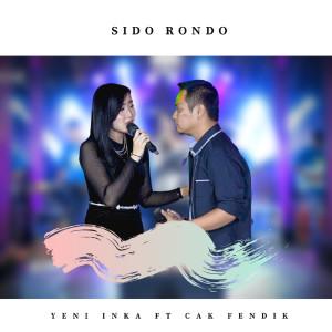 Sido Rondo dari Yeni Inka