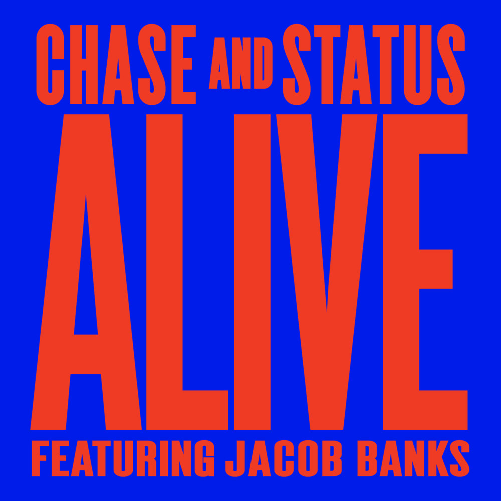 Alive (TCTS Remix) 2013 Chase & Status; Jacob Banks