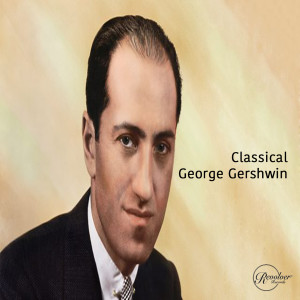Album Classical George Gershwin from New York Philharmonic