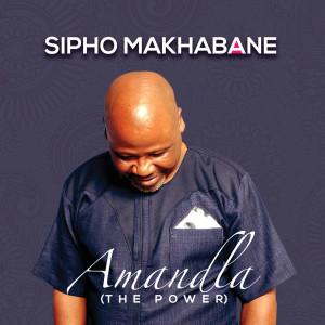 Album Amandla (The Power) from Sipho Makhabane