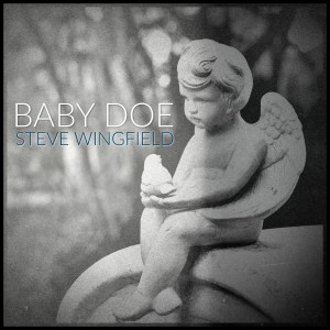 Steve Wingfield的專輯Baby Doe
