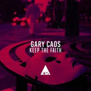 Gary Caos的專輯Keep the Faith