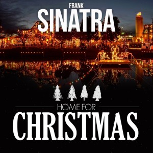 Frank Sinatra的專輯Home for Christmas