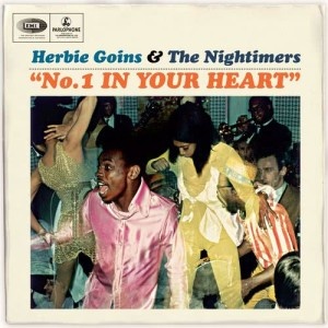 Album No. 1 In Your Heart from Herbie Goins & The Night-Timers