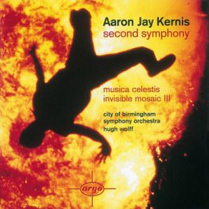 City of Birmingham Symphony Orchestra的專輯Kernis: Second Symphony/Musica Celestis/Invisible Mosaic II