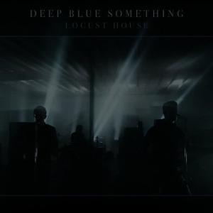 Album Locust House from Deep Blue Something