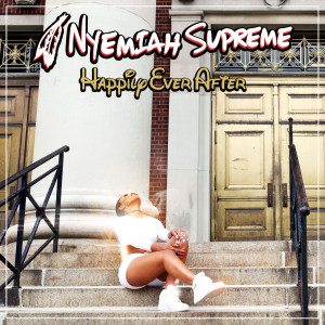 Album Happily Ever After from Nyemiah Supreme