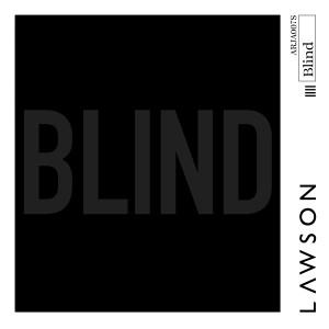 Lawson的專輯Blind
