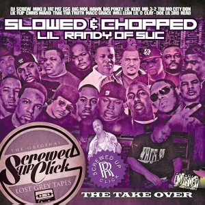Album The Take Over (Slowed & Chopped) from Screwed Up Click