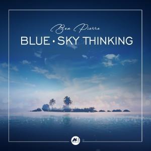 Album Blue-Sky Thinking from Ben Mitchell