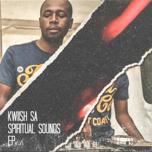 Album Spiritual Sounds Ep from Kwiish SA