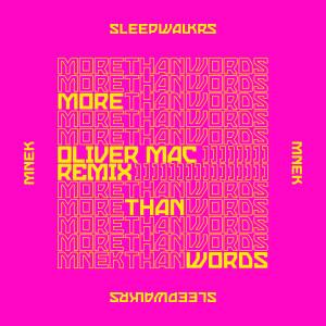 More Than Words (feat. MNEK) [Oliver Mac Remix] dari MNEK