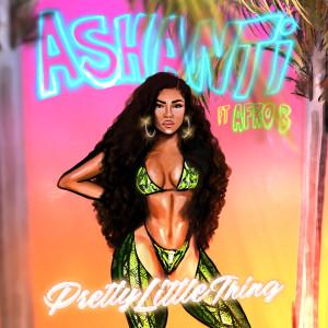 Ashanti的專輯Pretty Little Thing (feat. Afro B)