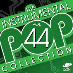 The Hit Co.的專輯The Instrumental Pop Collection, Vol. 44