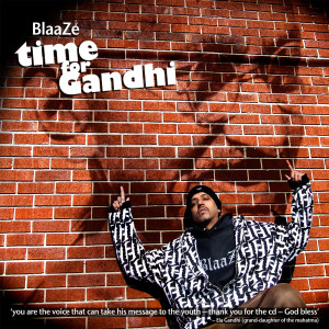 Time For Gandhi 2011 Blaaze