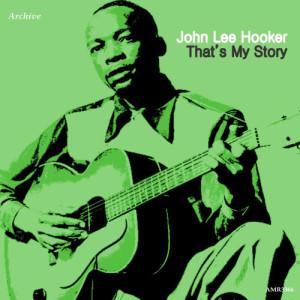 John Lee Hooker的專輯That's My Story