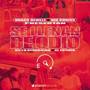 Album Se Llenan De Odio from Draco Deville