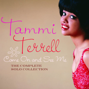 Album Come On And See Me: The Complete Solo Collection from Tammi Terrell