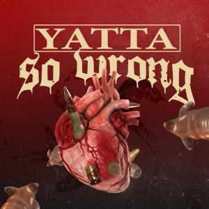 Album So Wrong (Explicit) from Yatta