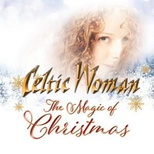 Celtic Woman的專輯The Magic Of Christmas