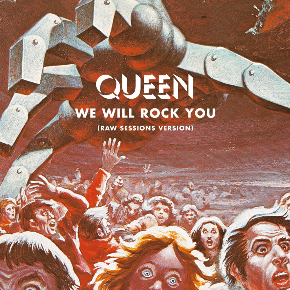 We Will Rock You (Raw Sessions Version) 2017 Queen