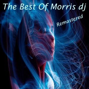 Album The Best of Morris DJ (Remastered) from Morris DJ