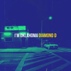 Album I'm Oklahoma from Diamond D