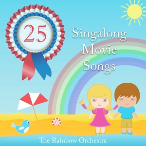 The Rainbow Orchestra的專輯The Rainbow Orchestra Singalong Movie Songs