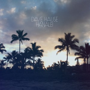 Album Hanalei from Dave Hause