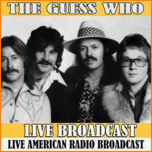 Album Live Broadcast from The Guess Who