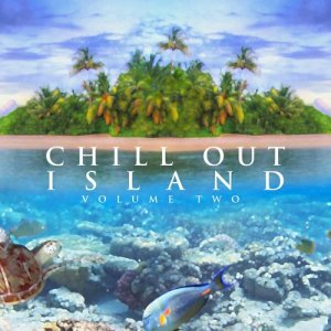 Album Chill out Island - Vol. Two from Various Artists