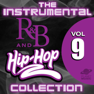 The Hit Co.的專輯The Instrumental R&B and Hip-Hop Collection, Vol. 9