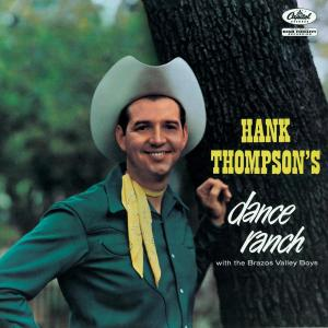 Dance Ranch 1957 Hank Thompson