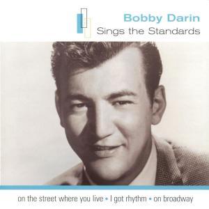 Standards: Bobby Darin 2001 Bobby Darin
