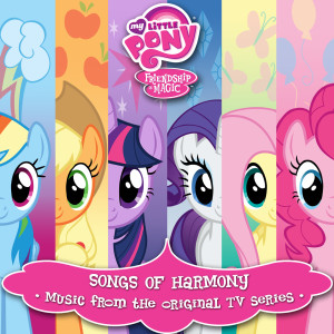 Album Songs Of Harmony from My Little Pony