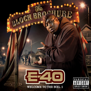 The Block Brochure: Welcome To The Soil 1 2012 E-40