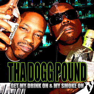 Get My Drink On & My Smoke On (Explicit)
