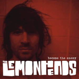 Become The Enemy 2006 The Lemonheads