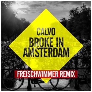 Album Broke In Amsterdam from Calvo
