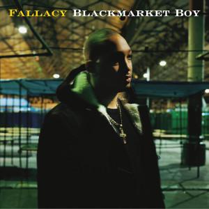 Blackmarket Boy 2003 Fallacy