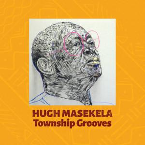 Album Township Grooves from Hugh Masekela