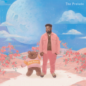 Pink Sweat$的專輯The Prelude