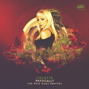 Album Physically - the Pete Moss Remixes from Colette